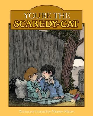 Youre the Scaredy-Cat