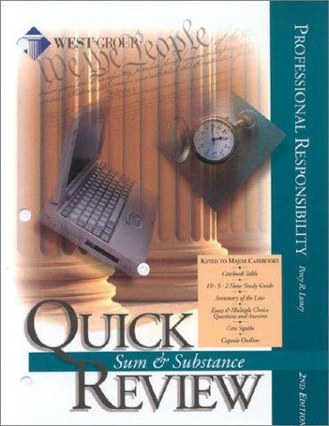 Luney's Sum & Substance Quick Review on Professional Responsibility, 2D Edition