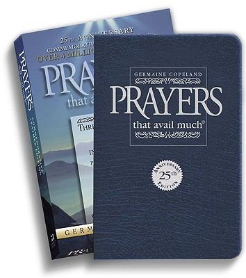 Prayers That Avail Much Three Bestselling Works Complete In One Volume, Commemorative Leather Edition