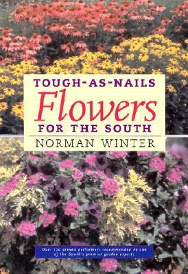Tough-As-Nails Flowers for the South