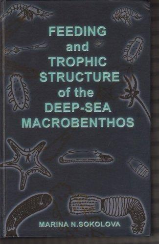 Feeding and Trophic Structure of the Deep-Sea Macrobenthos