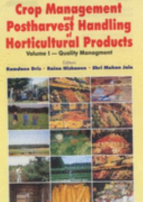 Crop Management and Postharvest Handling of Horticultural Products Quality Management