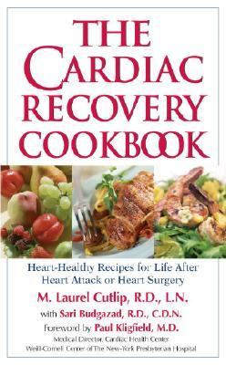 Cardiac Recovery Cookbook Heart Healthy Recipes For Life After Heart Attack Or Heart Surgery