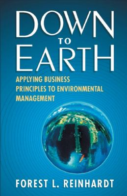 Down to Earth Applying Business Principles to Environmental Management