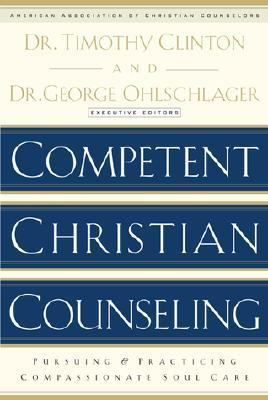 Competent Christian Counseling