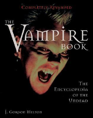 Vampire Book The Encyclopedia of the Undead