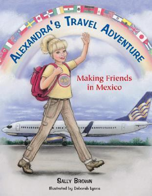 Alexandra's Travel Adventure Making Friends in Mexico