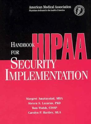 Handbook for Hipaa Security Implementation Spiral Binding