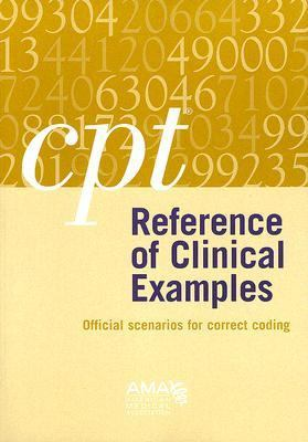 CPT Reference of Clinical Examples Official Scenarios for Correct Coding - American Medical Association Staff pdf epub
