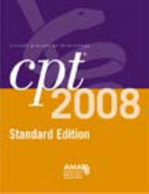 CPT 2008 Standard Edition Current Procedural Terminology