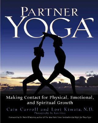 Partner Yoga Making Contact for Physical, Emotional, and Spiritual Growth