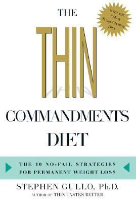 Thin Commandments Diet The 10 No-Fail Strategies for Permanent Weight Loss