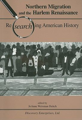 Northern Migration and the Harlem Renaissance Researching American History