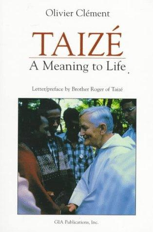 Taize: A Meaning to Life/G4755