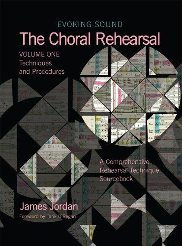 Evoking Sound-The Choral Rehearsal:Techniques and Procedures/G7128