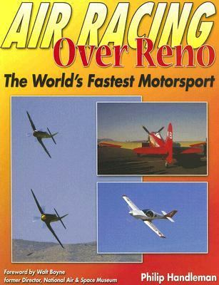 Air Racing over Reno The Fastest Motorsport in the World