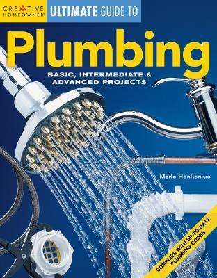 Plumbing Basic, Intermediate & Advanced Projects