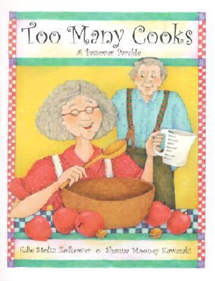 Too Many Cooks A Passover Parable
