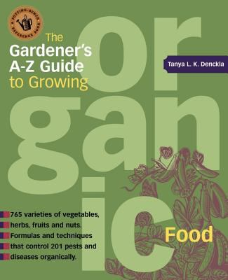 Gardener's A-Z Guide to Growing Organic Food