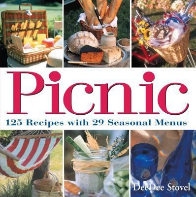 Picnic 125 Recipes With 29 Seasonal Menus