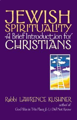 Jewish Spirituality A Brief Introduction for Christians