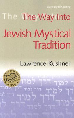 Way into the Jewish Mystical Tradition