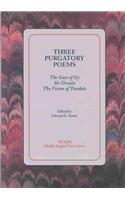 Three Purgatory Poems: The Gast of Gy/Sir Owain/The Vision of Tundale (Middle English Texts)