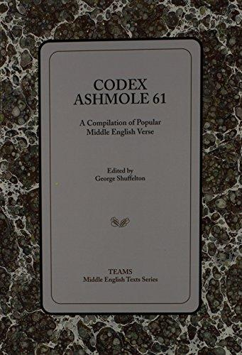 Codex Ashmole 61: A Compiliation of Popular Middle English Verse