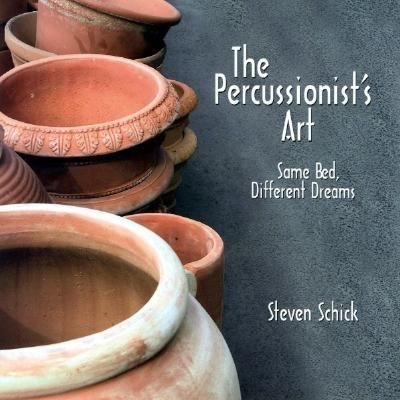 Percussionist's Art Same Bed, Different Dreams