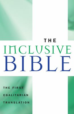 Inclusive Bible: The First Egalitarian Translation