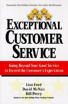 Exceptional Customer Service Going Beyond Your Good Service to Exceed the Cutomer's Expectation