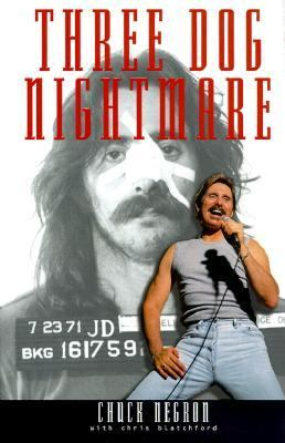 Three Dog Nightmare: The Chuck Negron Story - Chuck Negron - Hardcover