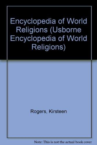 Encyclopedia of World Religions (Usborne Encyclopedia of World Religions)