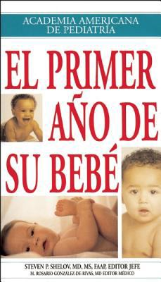Primer Ano De Su Bebe / Your Baby's First Year
