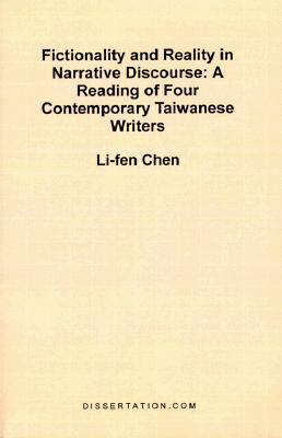 Fictionality and Reality in Narrative Discourse A Reading of Four Contemporary Taiwanese Writers