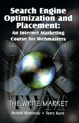 Search Engine Optimization and Placement An Internet Marketing Course for Webmasters