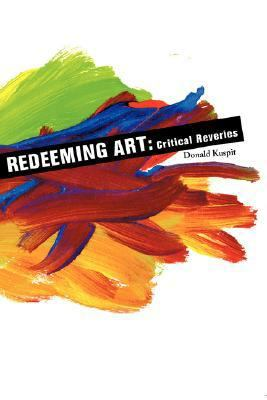 Redeeming Art Critical Reveries
