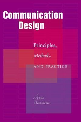 Communication Design Principles, Methods, And Practice