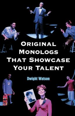 Original Monologues That Showcase Your Talent