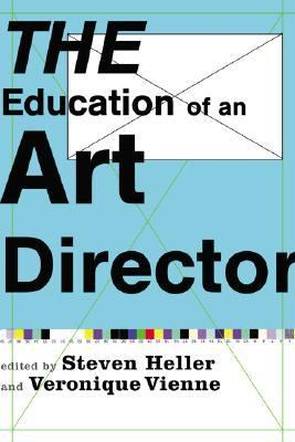 The Education of an Art Director - Steven Heller - Paperback