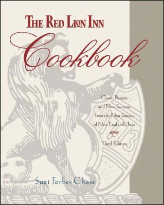 Red Lion Inn Cookbook Classic Recipes And New Favorites from the Most Famous of New England's Inns