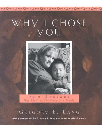 Why I Chose You: 100 Reasons Why Adopting You Made Us a Family