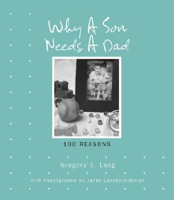 Why a Son Needs a Dad 100 Reasons