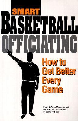 Smart Basketball Officiating How to Get Better Every Game