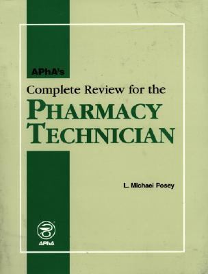 Apha's Complete Review for the Pharmacy Technician