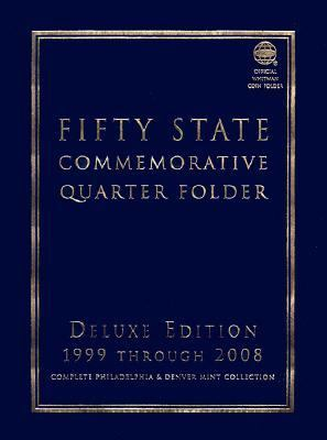 Fifty State Commemorative Quarter Folder 1999 Through 2008