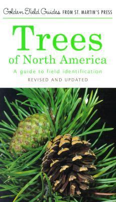 Trees of North America A Field Guide to the Major Native and Introduced Species North of Mexico