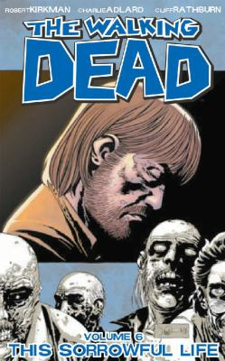 Walking Dead 6 This Sorrowful Life