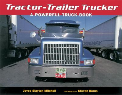 Tractor-trailer Trucker A Powerful Truck Book