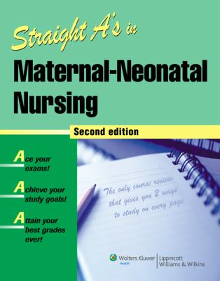 Straight A's in Maternal-neonatal Nursing